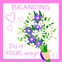 Branding do it your way!