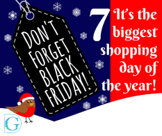 Don't forget Black Friday. It's the biggest shopping day of the year!