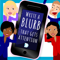 Write a Blurb that gets attention