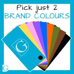 Building your brand - pick 2 colours
