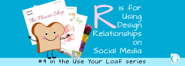 R is for Using Design Relationships on Social Media