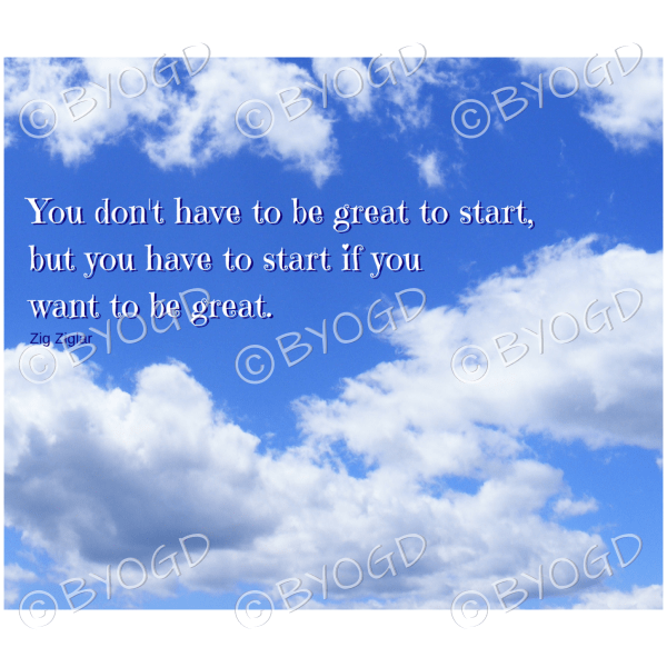 """Quote image 1: """"You don't have to be great"""