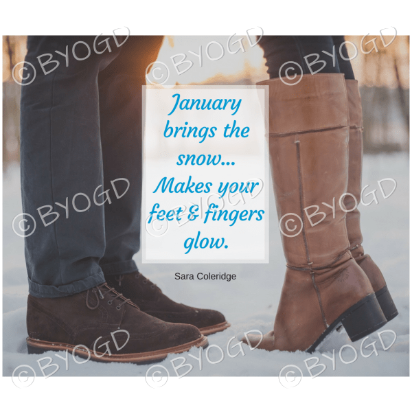 Quote image 10: January brings the snow…