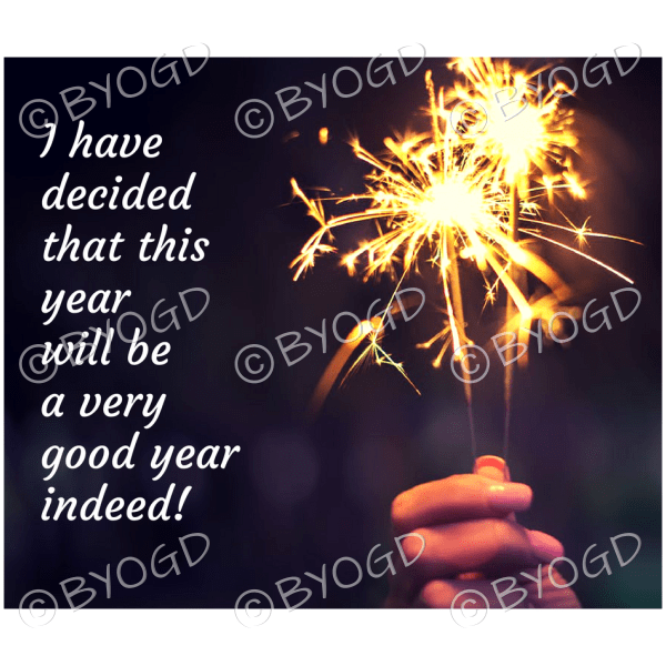 Quote image 13: I have decided that this year