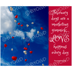 Quote image 27: February days are a marketing gimmick