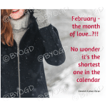 Quote image 30: February - the month of love..?!!