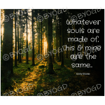 Quote image 38: Whatever souls are made of,