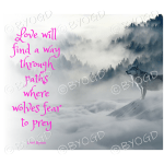 Quote image 40: Love will find a way through