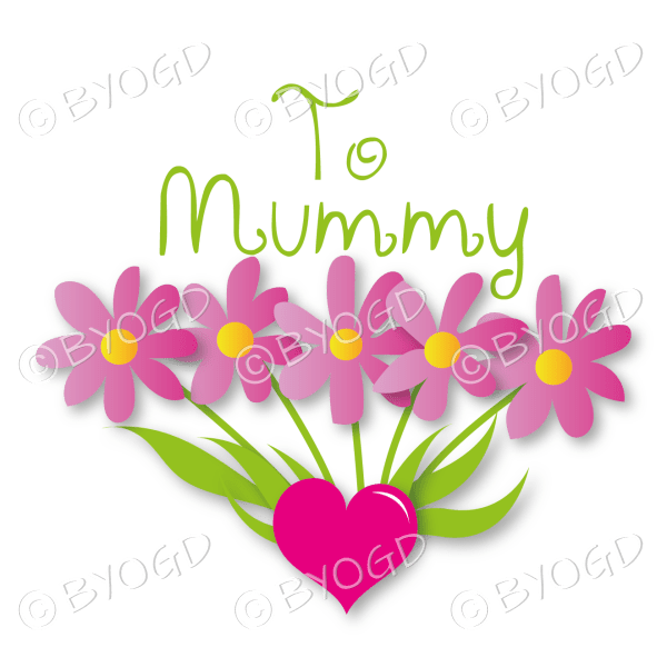 To Mummy with Pink Flowers in a Heart
