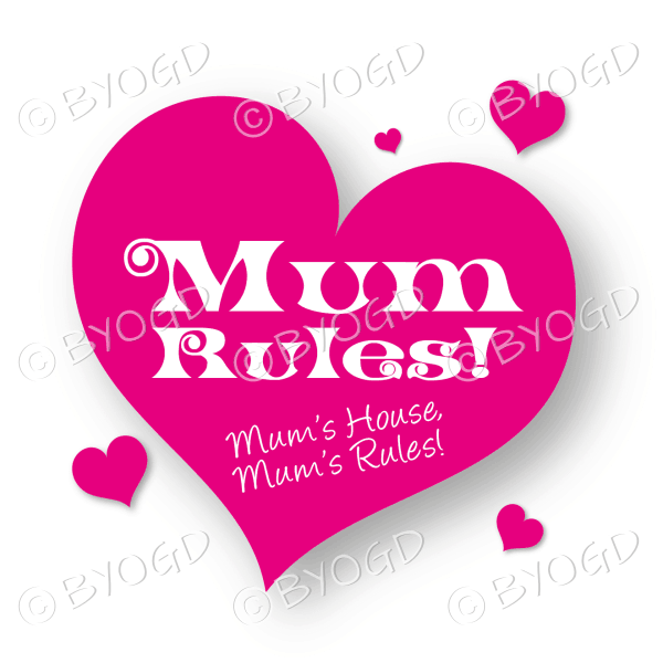 Mum Rules in red heart