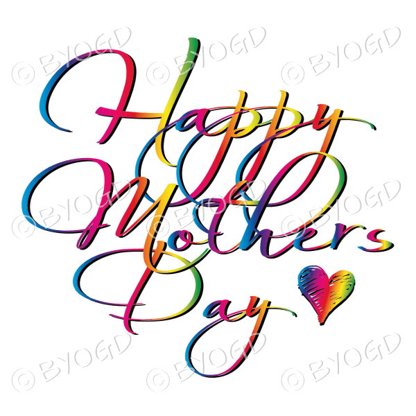 Happy Mother's Day – Rainbow script and a heart