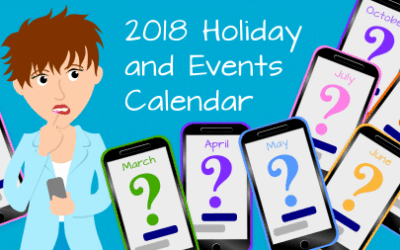 2018 Holiday and Events Calendar! (Free download)