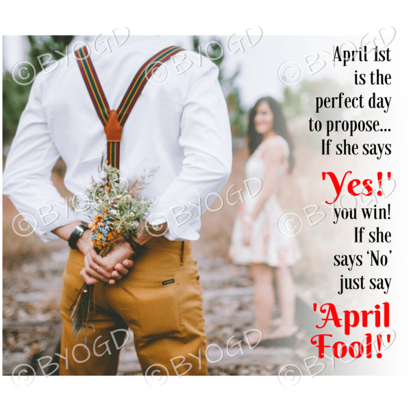 Quote image 79: April 1st is the perfect day to propose