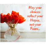 Quote image 106: May your choices reflect