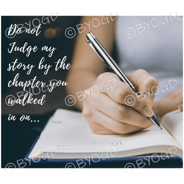 Quote image 107: Do not judge my story