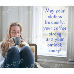 Quote image 109: May your clothes be comfy