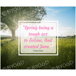 Quote image 115: Spring being a tough act to follow