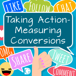 Taking Actions - Measuring Conversions