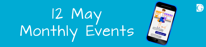 12 May Monthly Events