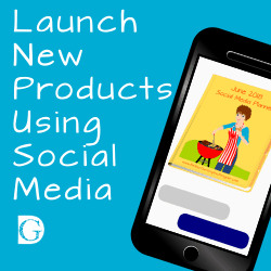 Launch New Products Using Social Media