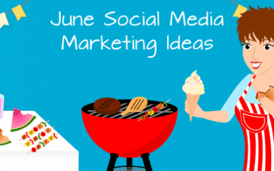 June Social Media Marketing Ideas