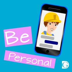 Tip 3 - Be personal