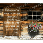 Quote image 143: To believe in life is to believe