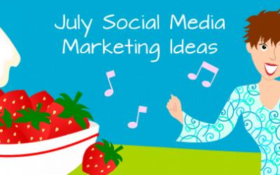 July Social Media Marketing Ideas