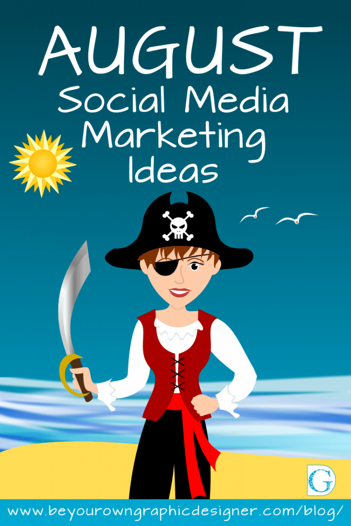 August Social Media Marketing Ideas