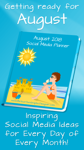 Click here to get your copy of August's Social Media Planner