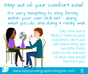 Step 8. Step out of your comfort zone!