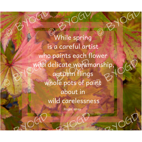 Quote image 183: While spring is a careful artist who paints