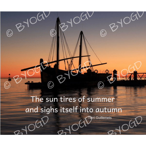 Quote image 186: The sun tires of summer and sighs