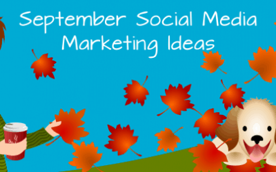 September Social Media Marketing Ideas