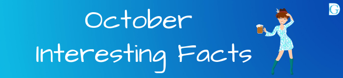 October Interesting Facts