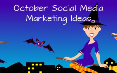 October Social Media Marketing Ideas