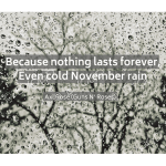 Quote image 214: Because nothing lasts forever