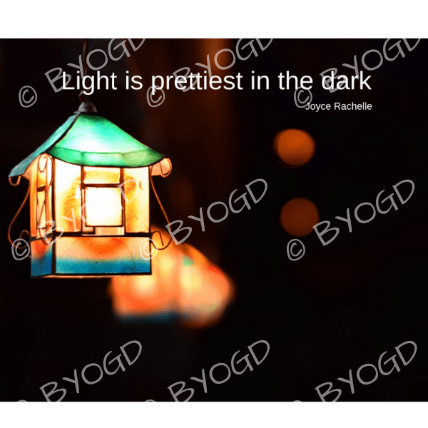 Quote image 227: Light is prettiest in the dark