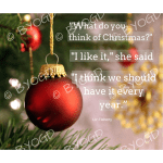Quote image 232: What do you think of Christmas