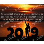 Quote image 244: An optimist stays up until midnight to see