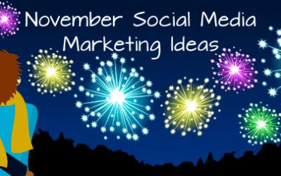November Social Media Marketing Ideas