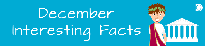 December Interesting Facts