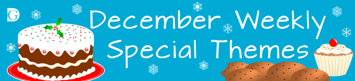 December Special Weekly Themes