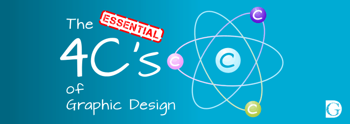 The 4C's of Graphic Design