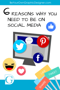 6 Reasons Why You Need to be on Social Media - Pinterest