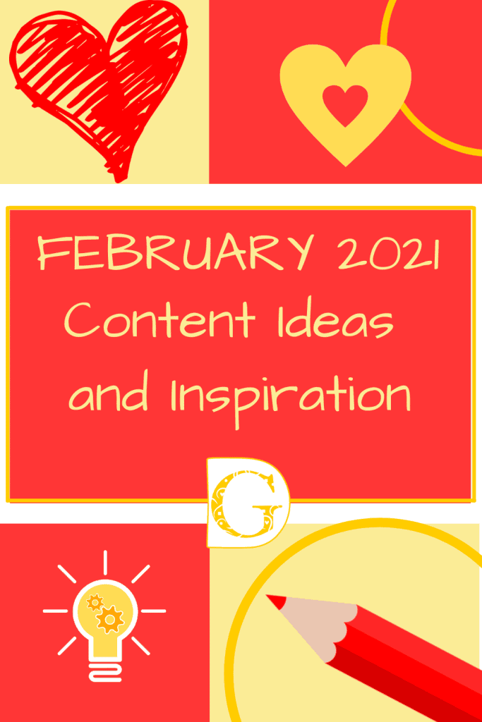 February 2021 Content Ideas and Inspiration Pin