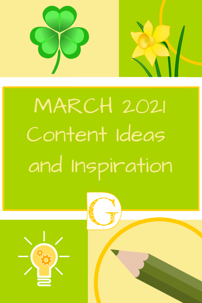 March 2021 Content Ideas and Inspiration Pin