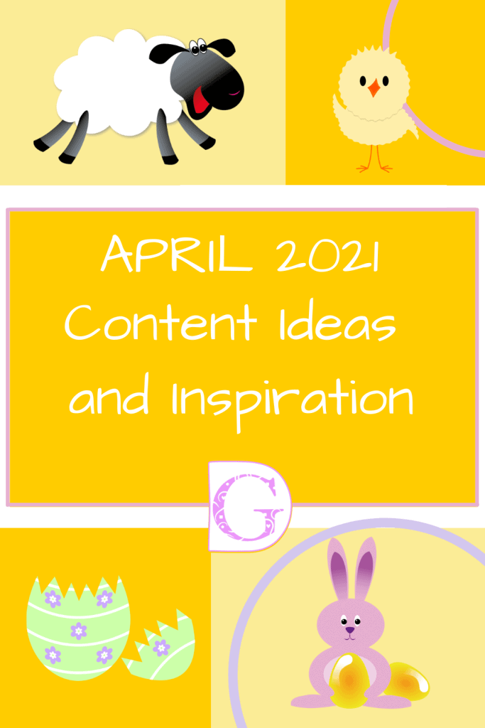 April 2021 Content Ideas and Inspiration Pin Post