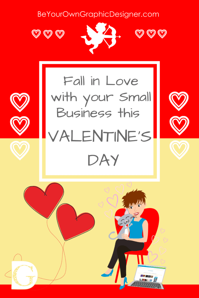 Fall in Love with your Small Business this VALENTINE'S DAY