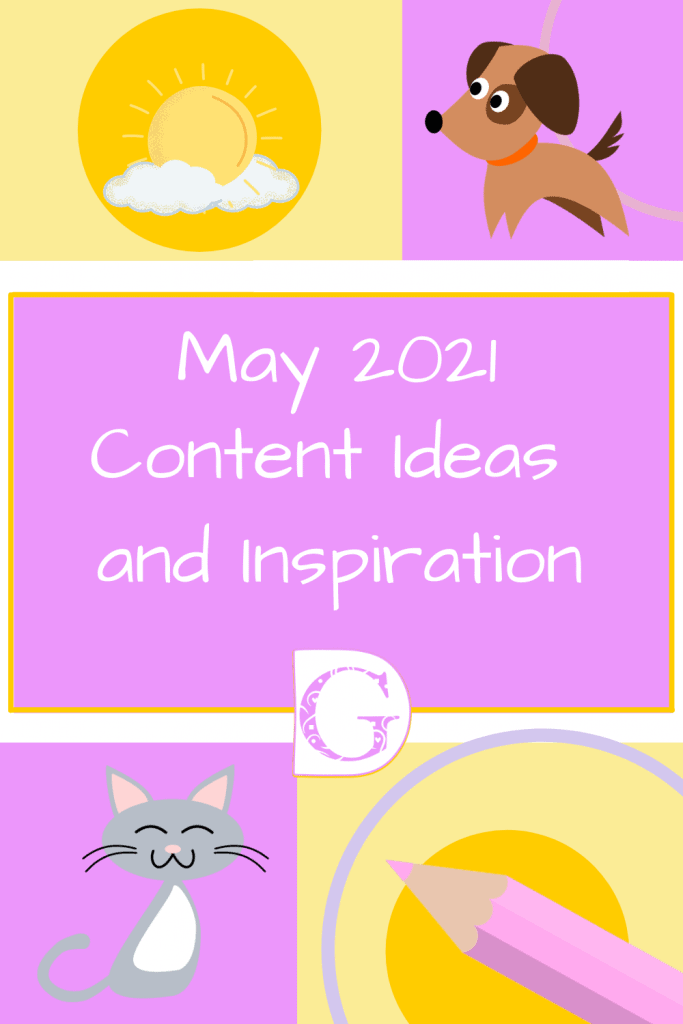May 2021 Content Ideas and Inspiration Pin